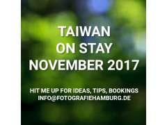 November Ankündigung Fotoreise – ON STAY iN TAIWAN