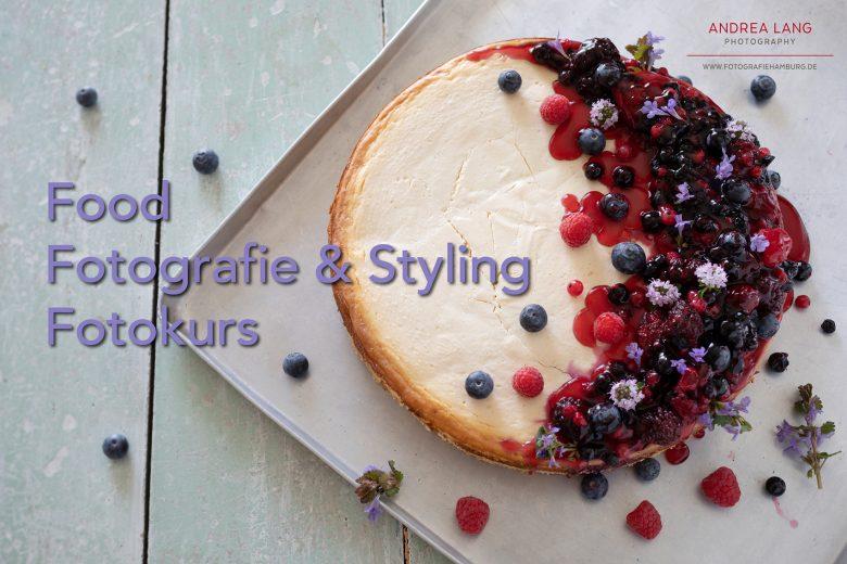 Fotokurs Food Fotografie & Styling von Andrea Lang